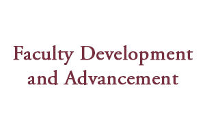 Faculty Development and Advancement
